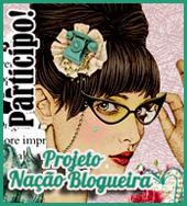 Projeto Nação Blogueira - Divulgação de Blogs