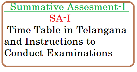 Rc No 405  SCERT Telangana Hyderabad – Communicating the examination schedule for Summative Assessment-I during October 2015 and other instructions – Orders issued – Reg proc-405-summative-assesment-sa-i-time-table-instructions-to-examinations