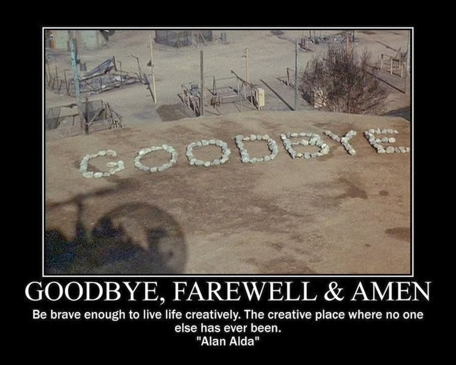 mash tv show helicopter with We Will Miss You Funny Quotes on Mash further Showthread together with Goodbye Farewell And Amen 275412947 as well 5503552513 together with Solopilot Society Korea.