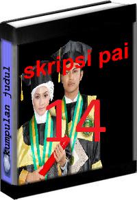 Kumpulan Judul dan Skripsi PAI Tarbiyah Volume 14