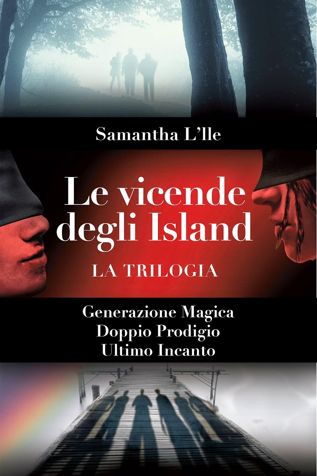 Le Vicende degli Island - La trilogia