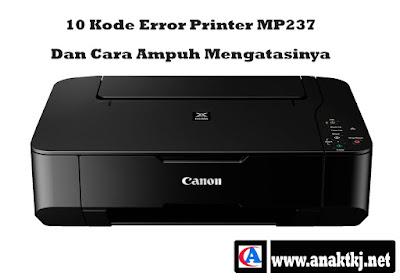 10 Kode Error Printer Canon MP237 Dan Cara Ampuh Mengatasinya
