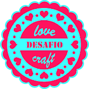 DESAFIO LOVE CRAFT