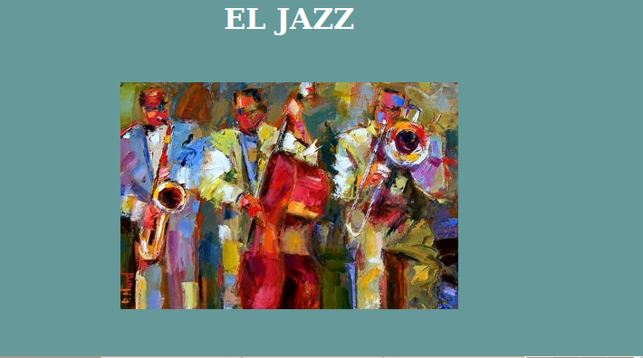 http://averroes.ced.junta-andalucia.es/iesmateoaleman/musica/El%20Jazz.htm