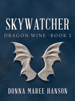 Skywatcher (Dragon Wine 2) by Donna Maree Hanson