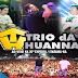 Trio da Huanna - ao vivo em Itabuna - BA - 12 Outubro 2015