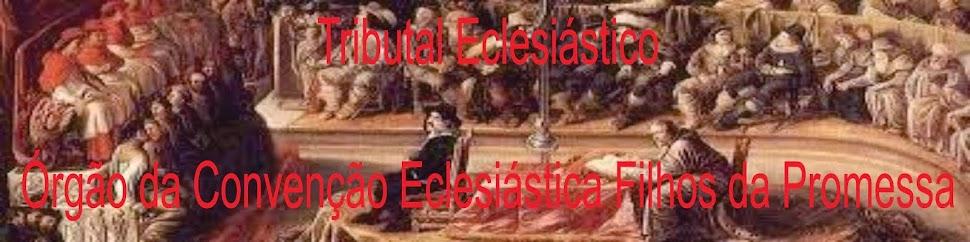Tribunal e Cartório Eclesiástico