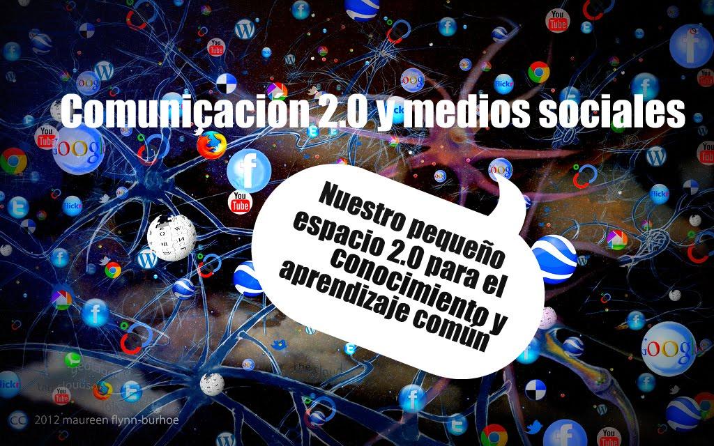 Comunicación 2.0 y medios sociales