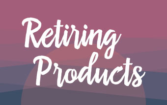 Retiring Products List