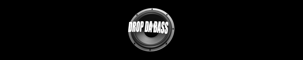 Drop Da Bass