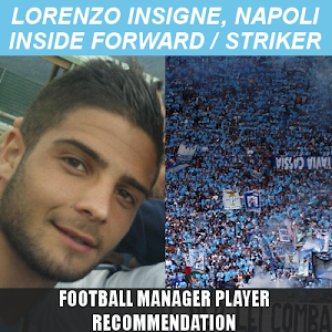 Football Manager Player Recommendation Lorenzo Insigne