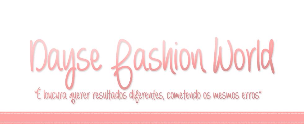 Dayse Fashion World