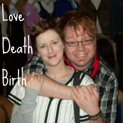 Affiliate: Love Death Birth