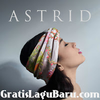 Download Lagu POP Astrid Demi Kita MP3 Terbaru