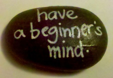 Life Enhancing: Beginner's Mind - Doing 'Not Knowing'