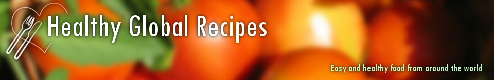 Healthy Global Recipes
