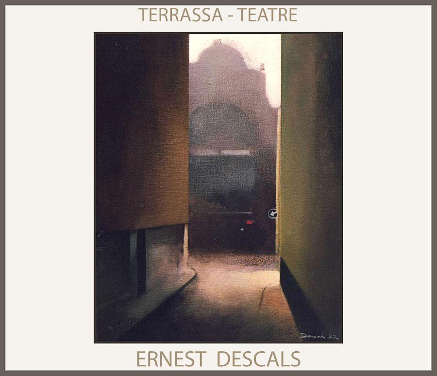 TERRASSA-PINTURA-TEATRE-PAISATGES-CATALUNYA-EDIFICIS-QUADRES-PINTOR-ERNEST DESCALS-