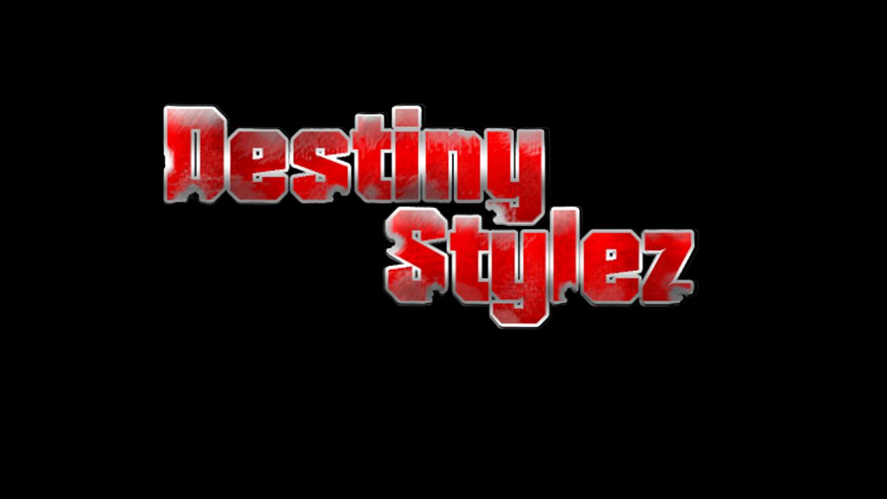 Destiny Stylez
