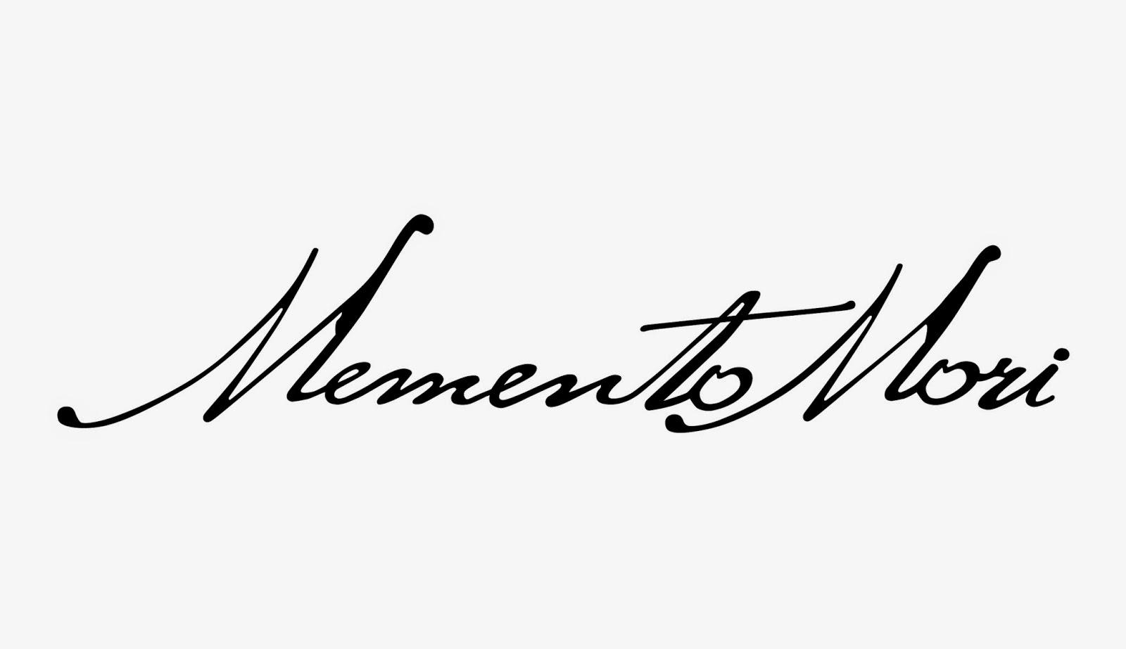 Bohemio mundi memento mori for Frases de memento