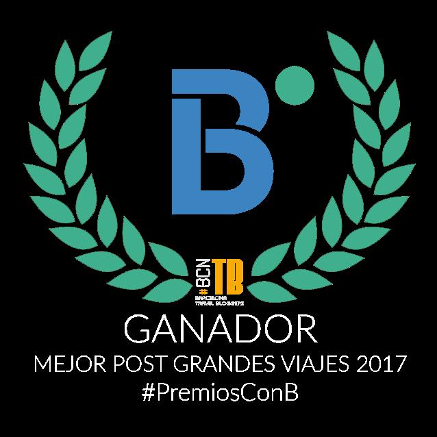 """Post ganador #PremiosconB 2017 categoría """"Grandes Viajes"""" 4º Aniversario BcnTB"""