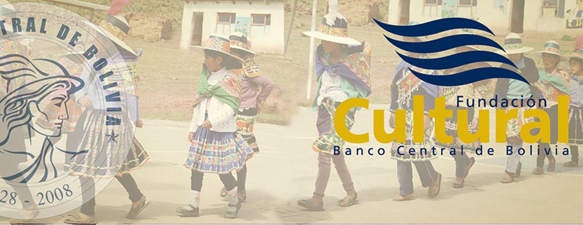 FUNDACION CULTURAL DEL BANCO CENTRAL DE BOLIVIA