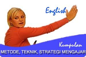 metode, teknik, strategi mengajar