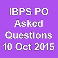 IBPS PO 10 October 2015 Exam Asked Questions