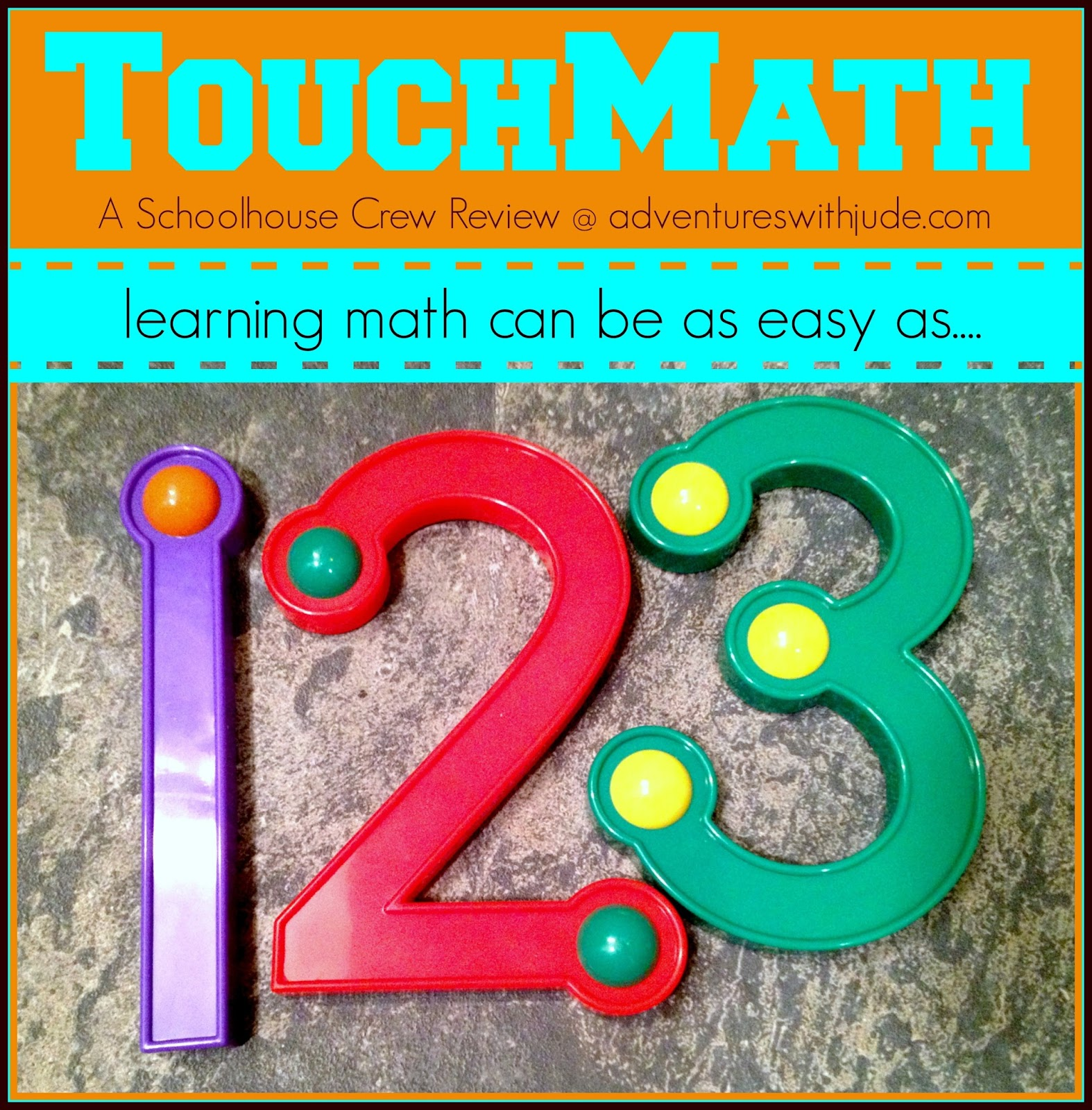 Adventures with Jude: TouchMath (A Schoolhouse Crew Review)