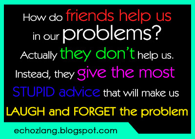 How do friends help us in our problems