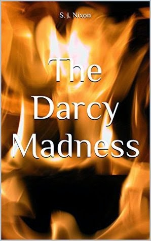 Book cover: The Darcy Madness by S J Nixon