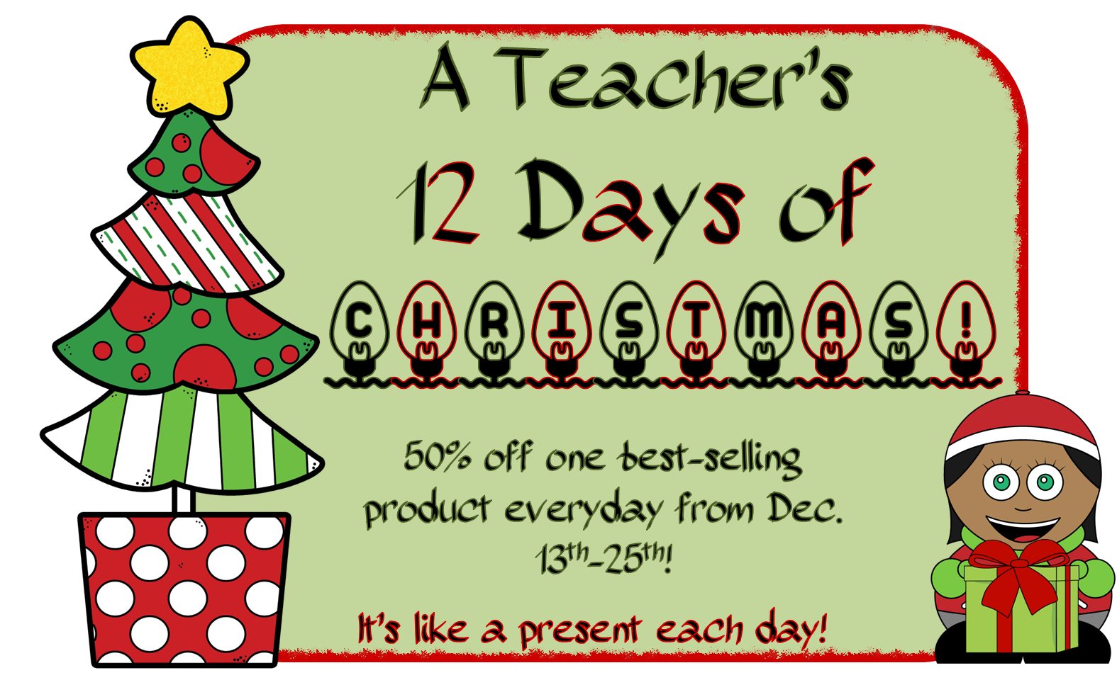 On the Eighth Day of Christmas... - Chalk One Up for the Teacher