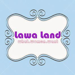 ♥ Lawa Land