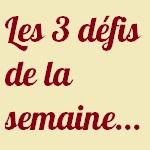 Mes_3_D%C3%A9fis_De_La_Semaine.jpg