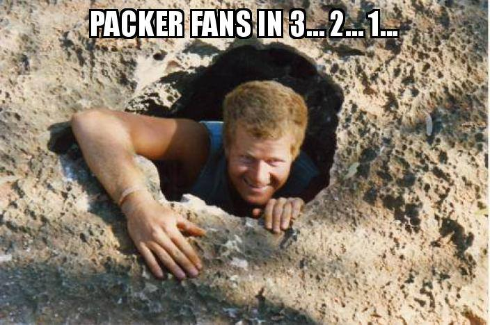 Packer fans 3... 2... 1....- #comingoutofhiding #packershaters