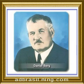 DANIEL BERG - FUNDADOR DA ASSEMBLEIA DE DEUS