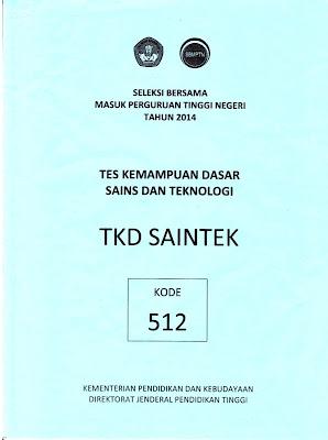 Naskah Soal Sbmptn 2014 Tes Kemampuan Dasar Sains Dan Teknologi (Tkd Saintek) Kode Soal 512
