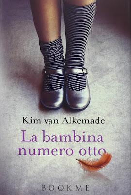 La bambina numero otto di Kim van Alkemade, sul mio scaffale.