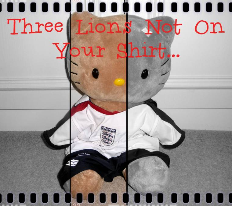 Three Lions Not On Your Shirt: Not On Your Nelly.