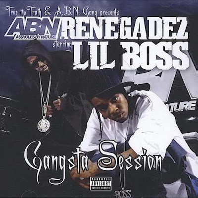 A.B.N._Renegadez_Starring_Lil_Boss-Gangsta_Session-(Bootleg)-2CD-2007-RAGEMP3