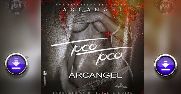 DESCARGAR – Arcangel – Toco Toco