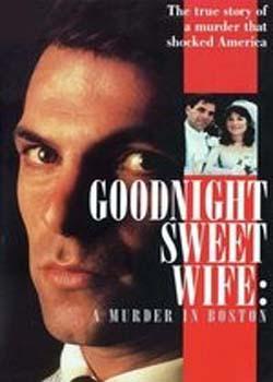Goodnight Sweet Wife: A Murder in Boston (1990)
