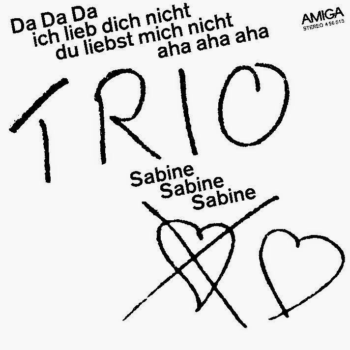 Trio. Da Da Da