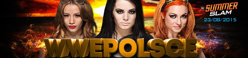 WWEPolsce - SUMMERSLAM 2015