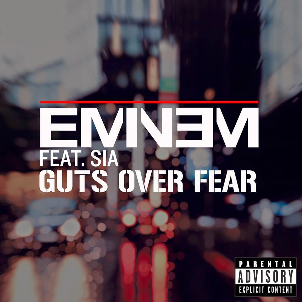 Download Eminem ft. Sia - Guts Over Fear 2014 Mp3