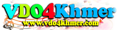 VDO4Khmer || VDO4Khmer.com - Khmer Movie | Movie Khmer – Watch Movies Khmer - Khmer Movies
