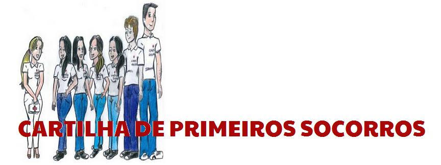 CARTILHA DE PRIMEIROS SOCORROS