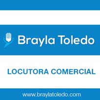 Brayla Toledo, Locutora Comercial
