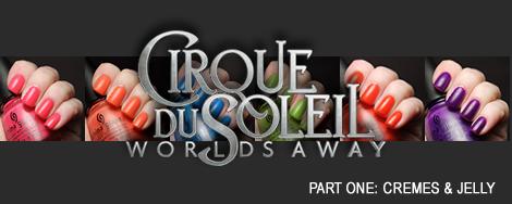 China Glaze Cirque du Soleil Collection