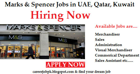 Latest Jobs In Marks & Spencer UAE,QATAR,Kuwait,Egypt