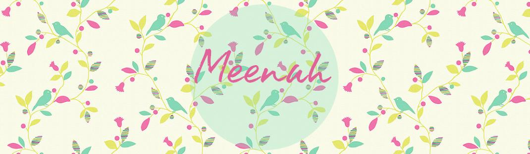 ♥ Meenah